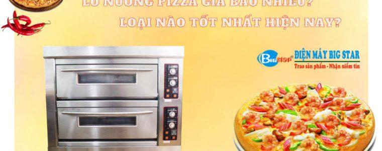 lo-nuong-pizza-gia-bao-nhieu-loai-nao-tot-nhat-hien-nay